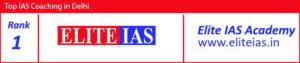 No 1 IAS Coaching in Delhi