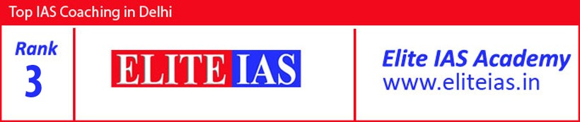 Elite IAS - Rank - Top 3 IAS Coaching in Delhi