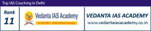 Top 11 IAS Coaching in Delhi