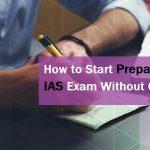 How to prepare for IAS exam