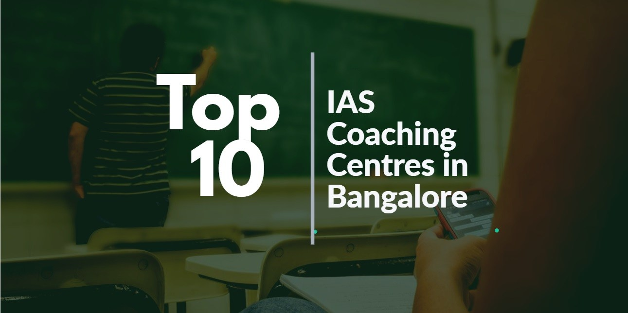 Top 10 Best IAS Coaching in Bangalore with Fee & Features