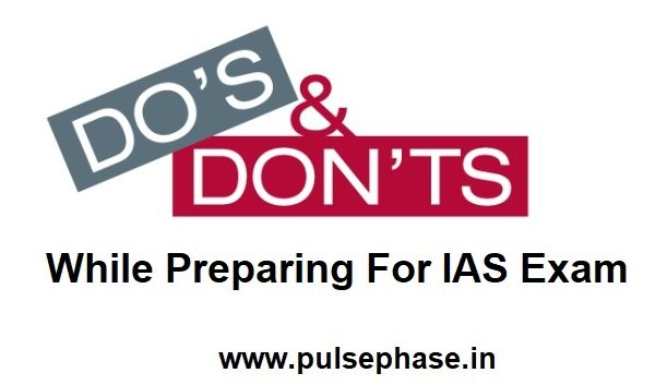 dos and don'ts of UPSC exam preparation