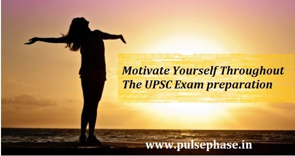 Motivate Your Self for IAS Exam Preparation