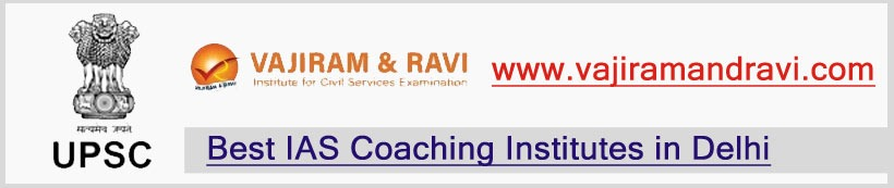 Vajiram & Ravi IAS  - Best  Coaching for Civil Services Exam Preparation