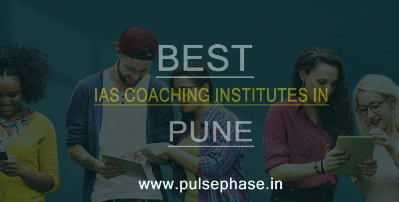 Top IAS Coaching Institutes in Pune
