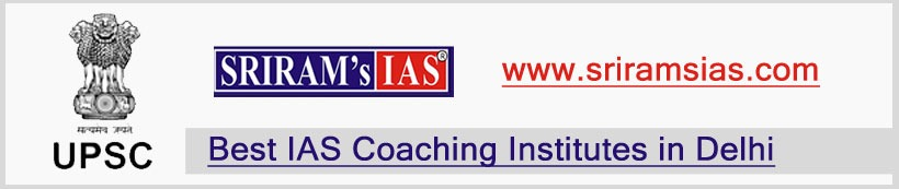 Sriram IAS Academy - Oldest Coaching for Civil Services Exam preparation 2019