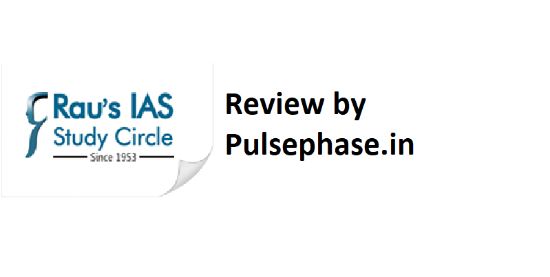 Rau's IAS Study Circle Review