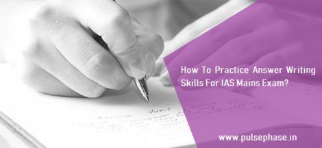 Answer Writing Skills For IAS Mains Exam