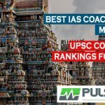 Best IAS Coaching in Madurai