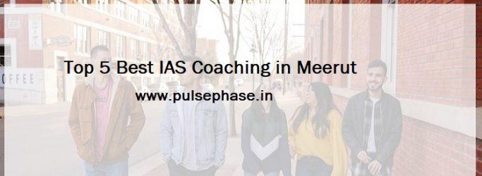 Best IAS Coaching in Meerut