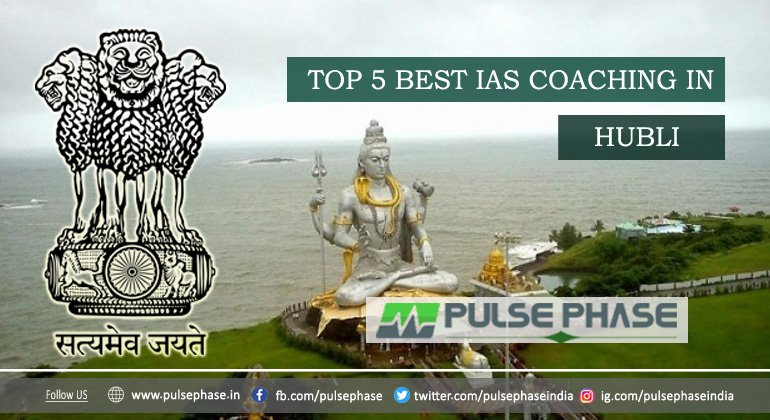 Best IAS Coaching in Hubli