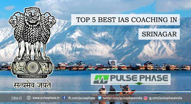 Best IAS Coaching in Srinagar