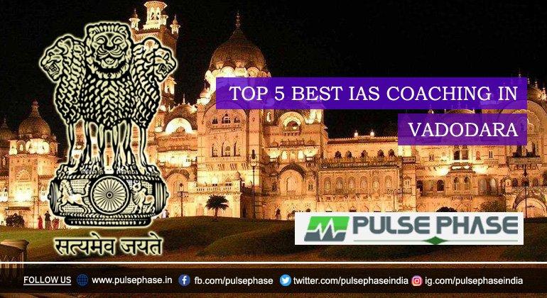 Best IAS Coaching in Vadodara