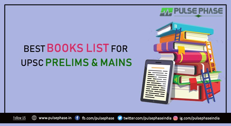 Best books for UPSC Prelims & Mains