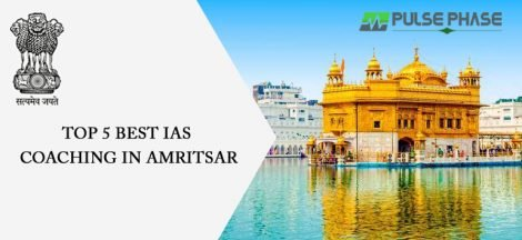 Best IAS Coaching in Amritsar