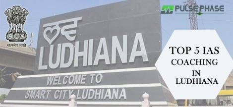 Top 5 IAS Coaching in Ludhiana
