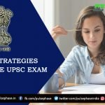 Top 10 Strategies to prepare UPSC Exam