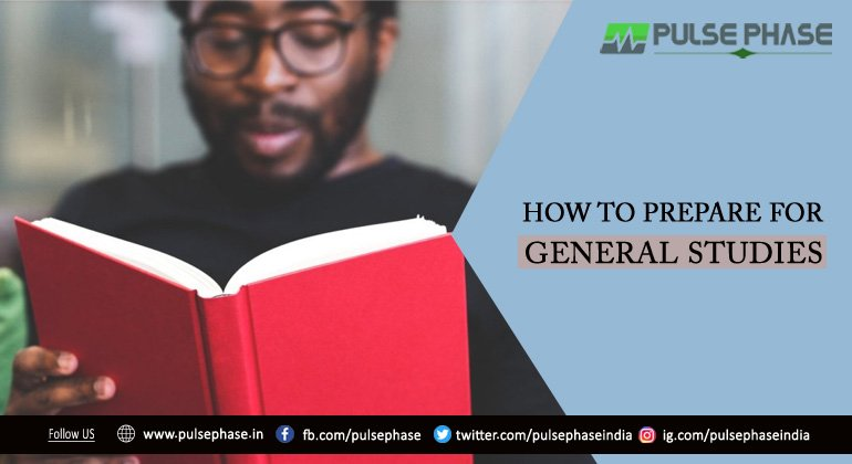 How to Prepare for General Studies