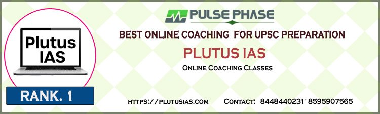 Plutus IAS for Online Coaching In India