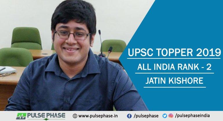 Jatin Kishore UPSC Topper 2019