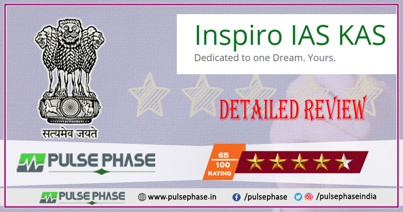 Inspiro IAS & KAS Detailed Review