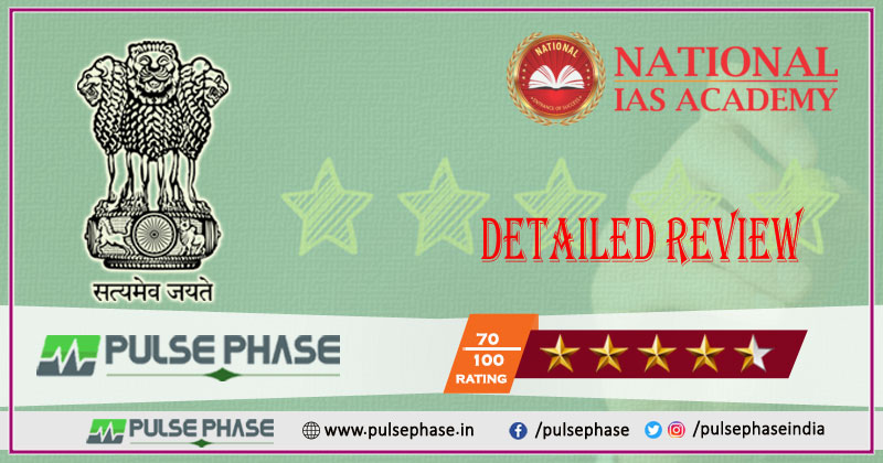 National IAS Bangalore Review, Best Coaching for UPSC - Pulse Phase